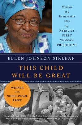 This Child Will Be Great By Sirleaf, Ellen Johnson